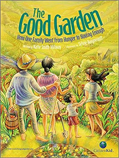 The Good Garden Katie Smith Milway
